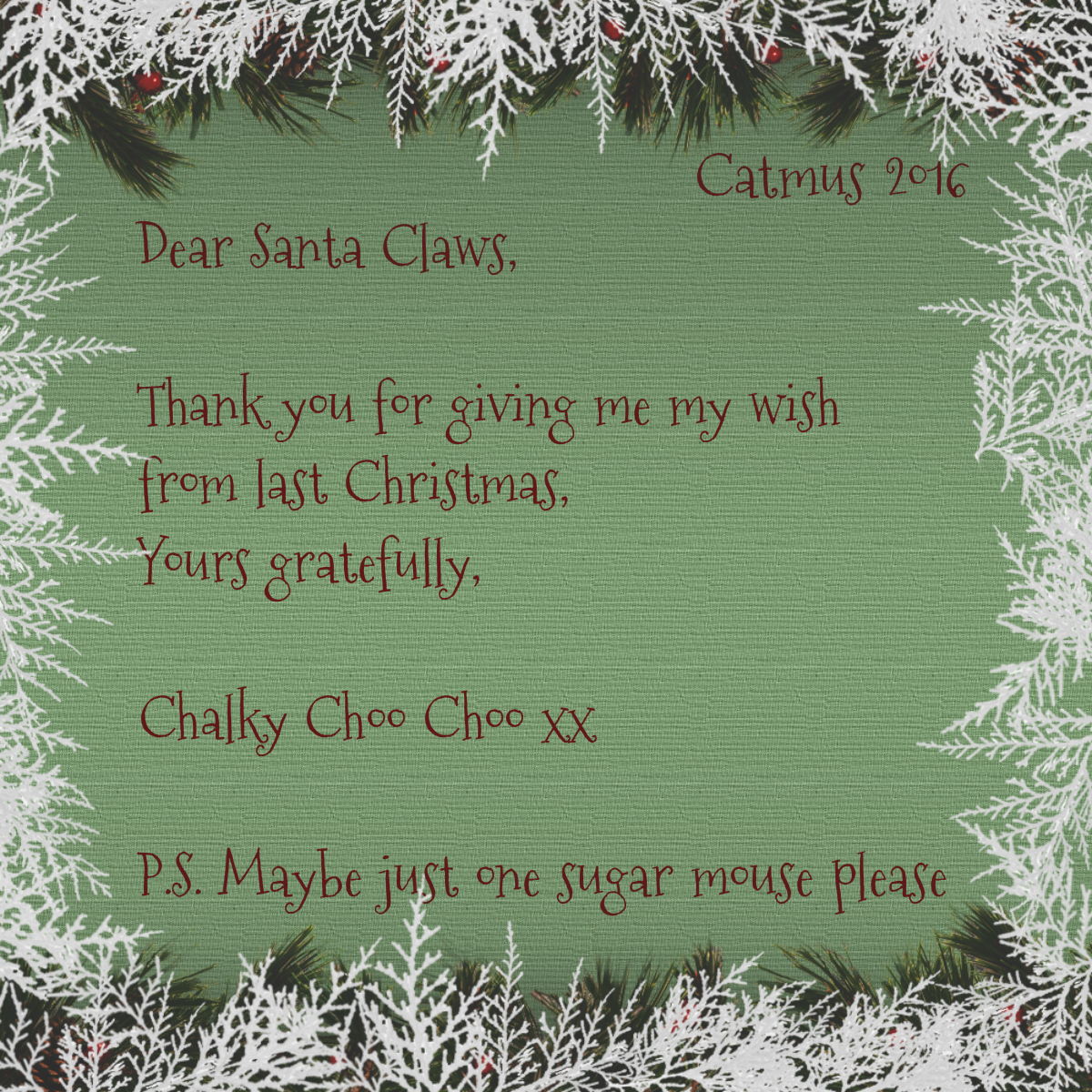Chalky's letter to Santa Claws